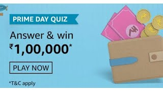 Amazon Prime Day Quiz Answers Today | Win 100000 Amazon Pay Balance | 23 July 2020