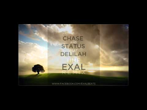 Chase and Status - Time feat. Delilah [Exal Remix]