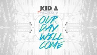 KID_A - Our day will come (feat Mélody Gaultier)