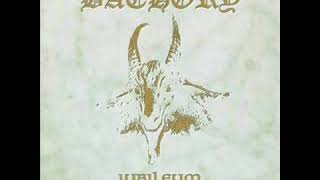 Bathory - Rider at the Gate of Dawn / Crawl to Your Cross