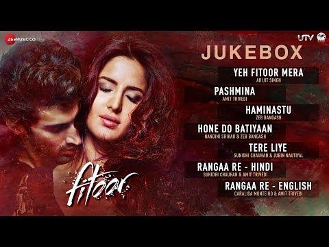 Fitoor Jukebox - Full Album | Aditya Roy Kapur & Katrina Kaif | Amit Trivedi | Love Romance Songs