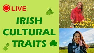 Irish Customs & Habits. What to expect when moving to Ireland
