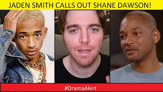 Jaden Smith calls out SHANE DAWSON for what he did to his sister! #DramaAlert  Will Smith Family MAD