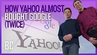 How Yahoo Failed to Buy Google (Twice)