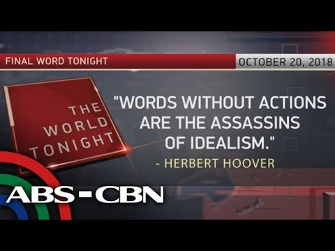 [ABS-CBN]  The World Tonight: The Final Word   October 20, 2018