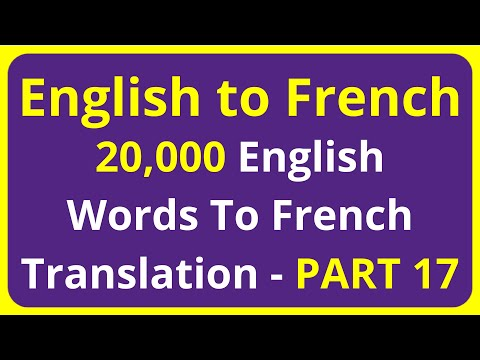 20,000 English Words To French Translation Meaning - PART 17   English to Francais translation
