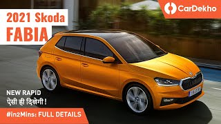 Skoda Fabia 2021 India आए ना आए, IMPORTANT है! | Must Know Details #in2Mins