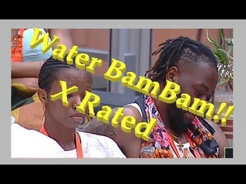 X Rated Water BamBam Big Brother Naija 2018