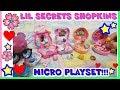 LIL SECRET Shopkins. L'UNBOXING più PICCOLO DEL MONDO! by Lara e Babou