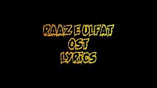 Raaz e Ulfat OST Lyrics - YouTube