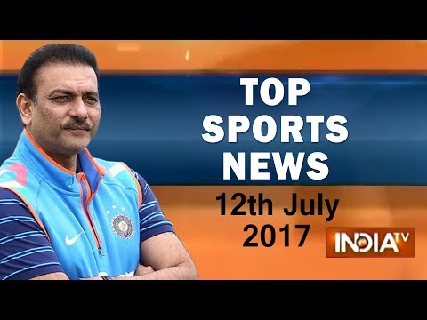 Top Sports News | 12th July, 2017 – India TV