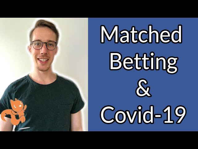 Matched Betting & Coronavirus - What Can You Bet On?!