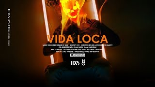 MHL   Vida Loca (Video Freestyle)