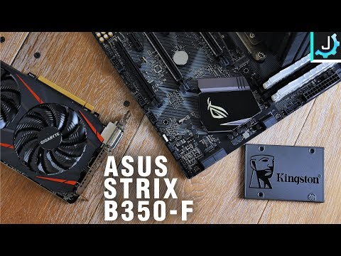 A Capable B350 Board? My Attempt At a Motherboard Review – Asus Strix B350-F