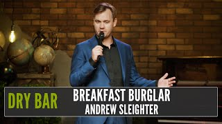 Being a breakfast burglar is a master class in being poor, Andrew Sleighter