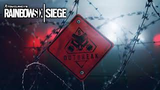 Rainbow Six Siege soundtrack - Outbreak