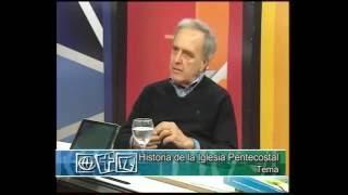 La Historia de La Iglesia Pentecostal de Argentina – Dr. Norberto Saracco