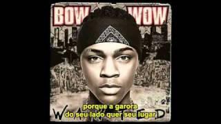 Bow Wow - Do what it do (Legendado)