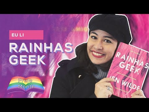 EU LI: Rainhas Geek - Jen Wilde #PrideMonth | All About That Book |