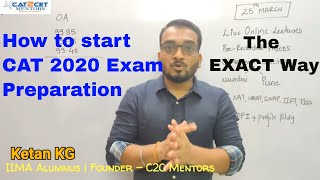 How to Prepare for CAT 2020 | CAT 2020 Exam Prep Strategy | Exact Way to Prepare for CAT 2020