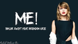 Taylor Swift - ME! (Lyrics) feat. Brendon Urie