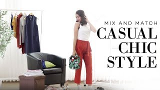 Mix And Match: Casual Chic Style