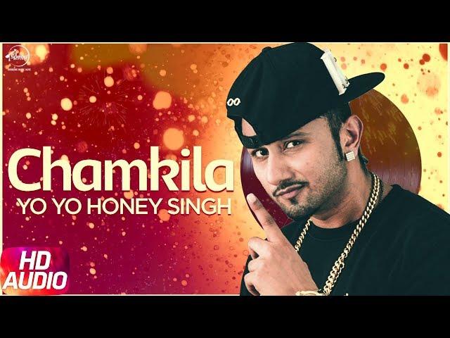 Chamkila Full Video Song | Latest Yo Yo Honey Singh Songs 2017
