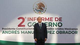 2º Informe de Gobierno del Presidente Andrés Manuel López Obrador