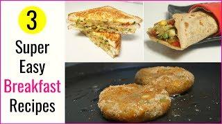 3 Breakfast Recipes | CookWithNisha