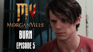 Episode 5 | Burn