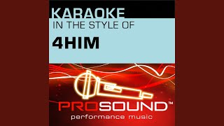 Basics Of Life (Karaoke With Background Vocals) (In the style of 4Him)
