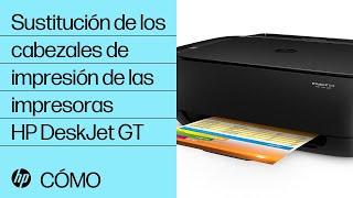 Sustitución De Los Cabezales De Impresión De Las Impresoras HP DeskJet GT | HP DeskJet | HP