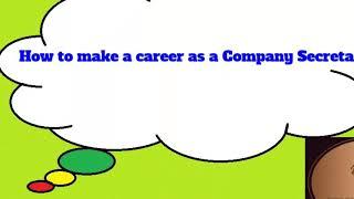 Career as a Company Secretary/How to Become a Company Secretary/Career Tips/Career Awareness Channel