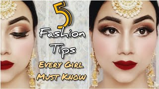 DESI EID GLAM INDIAN MAKEUP | Best Fashion Tips For Girls | 5 Tips सबसे Stylish दिखने के लिए