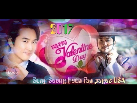 Song Seung Heon ~ Happy Valentine's Day 2017
