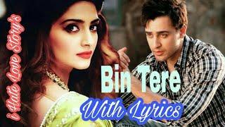 Bin Tere (iHLS) with lyrics By Adhar thakur - YouTube