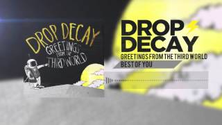 Drop Decay- Best of You (Track 05)