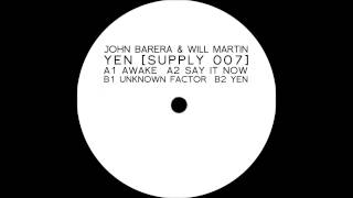 John Barera & Will Martin - Unknown Factor