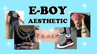 ✰HOW TO BE AN E BOY✰ // Finding Your Aesthetic #18