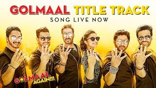 Golmaal Again Title Song