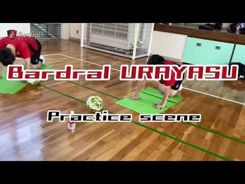 Bardral URAYASU Practice scene