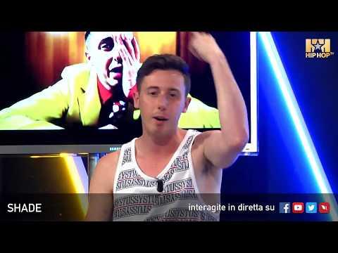 SHADE LIVE SU HIP HOP TV 💣💥📲