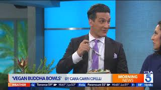 LET THE FEAR BE THERE AND DO IT ANYWAY! BEING ON KTLA TO TALK VEGAN BUDDHA BOWLS
