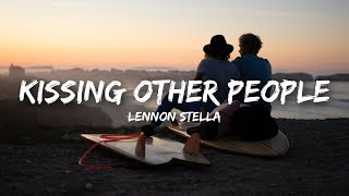 Lennon Stella   Kissing Other People (Lyrics)