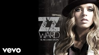 ZZ Ward - Move Like U Stole It (Audio Only)