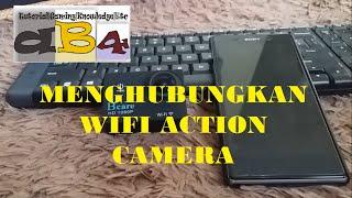 Cara Menghubungkan Wifi Action Camera ke Smartphone