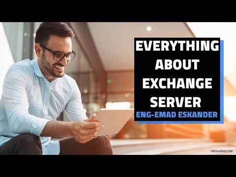 04-Everything About Exchange Server (Lecture 3) By Eng-Emad Adel Eskander | Arabic