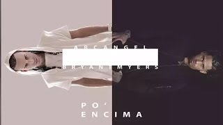 Arcangel - Po' Encima ft. Bryant Myers [Official Audio]
