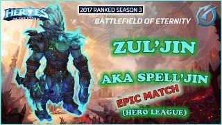 Grubby   Heroes of the Storm - Zul'jin aka Spell'jin - HL 2017 S3 - Battlefield of Eternity