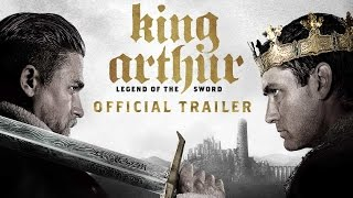 King Arthur Legend Of The Sword  Final Trailer HD